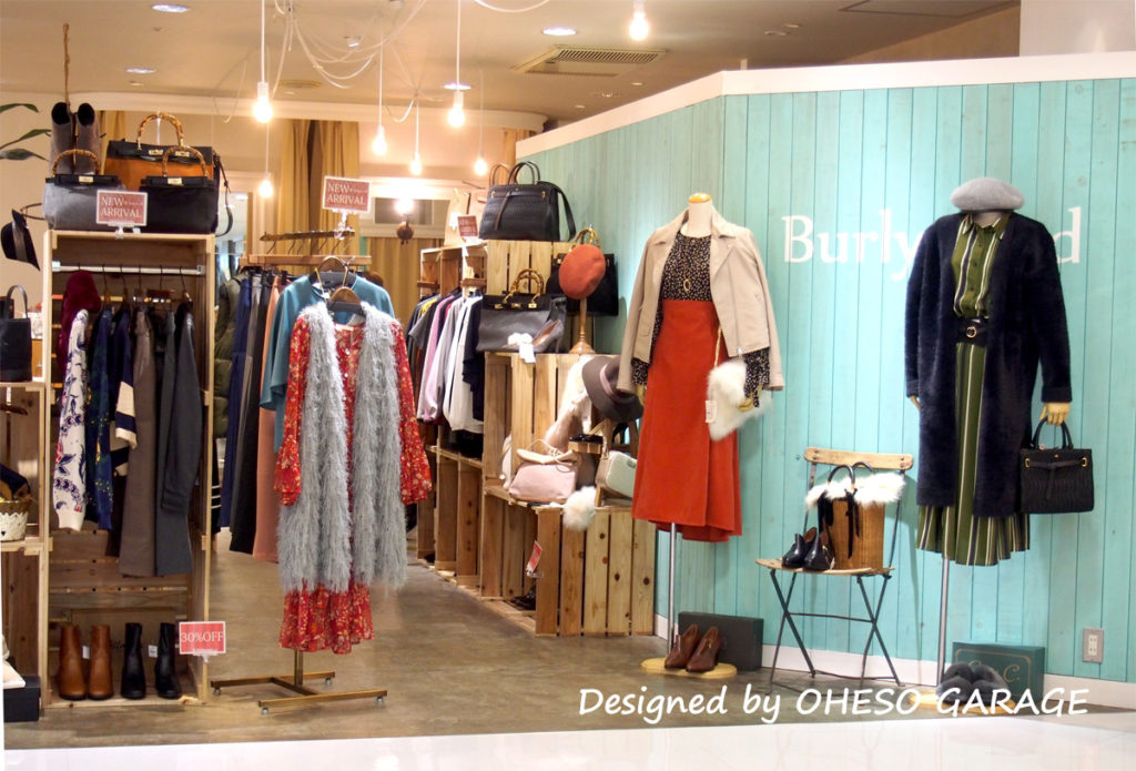 Burlywood / 本厚木ミロードII / 店舗デザイン 本厚木 / designed by OHESO GAREGE